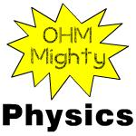 Ohm MIghty Physics