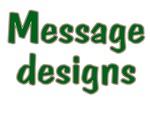 Message Designs
