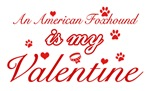 An American Foxhound is my valentines