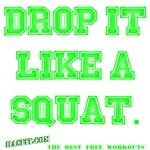 Drop It Workout Gear