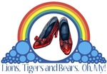 Ruby Red Slippers and Over the Rainbow from the Wonderful Wizard of Oz with the quote: Lions, Tigers and Bears!  Oh, My!