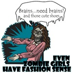 Even Zombie Girls Have Fashion Sense.  In this case, this Zombie Girl wants brains and those cute shoes. Luckily the shoes come free with lunch!  Brains...need Brains! and those cute shoes.