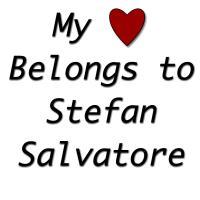MY HEART BELONGS TO STEFAN SALVATORE