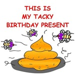 a tacky birthday design on presents and t-shirts.