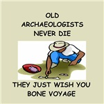 Archaeology joke gifts t-shirts