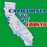 California Does Have Its Faults