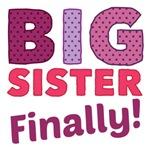 Big Sister Finally T Shirts