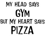 Gym vs. Pizza