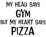 Gym vs. Pizza