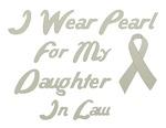 Daughter in Law Pearl Ribbon Awareness Shirts