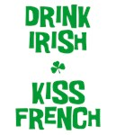 Drink Irish Kiss French T-shirt