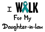 I Walk For My Daughter-in-law T-shirt