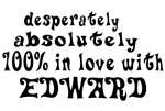 In Love With Edward Shirts