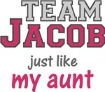 Team Jacob Just Like My Aunt Shirt