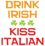 Drink Irish Kiss Italian Shirts