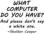 Sheldon Computer Quote Shirts