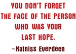 Katniss Everdeen Quote Shirts
