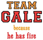 Team Gale He Has Fire Shirts