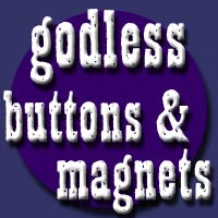 Godless Buttons and Magnets