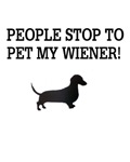 People Stop To Pet My Wiener