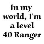 Level 40 Ranger RPG Gamer T-shirts & Gifts