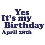 April 28th Birthday T-Shirts & Gifts