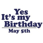 May 5th Birthday T-Shirts & Gifts