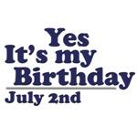 July 2nd Birthday T-Shirts & Gifts