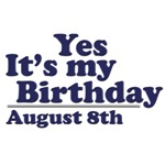 August 8th Birthday T-Shirts & Gifts
