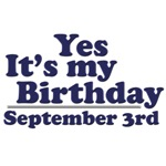 September 3rd Birthday T-Shirts & Gifts