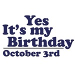 October 3rd Birthday T-Shirts & Gifts