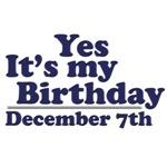 December 7th Birthday T-Shirts & Gifts
