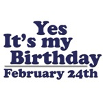February 24th Birthday T-Shirts & Gifts