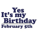 February 5th Birthday T-Shirts & Gifts