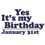 January 31st Birthday T-Shirts & Gifts