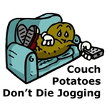 Couch Potatoes Don't Die Jogging T-Shirts & Gifts