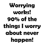 Worrying Works!