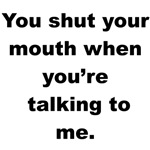Shut Your Mouth