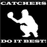 Catchers Do It Best