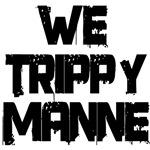 we trippy manne