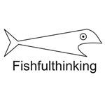 Fishfulthinking