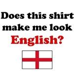 Does This Shirt Make Me Look English?