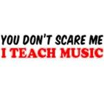 I Teach Music