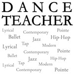 Dance Teacher Words