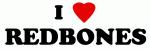 I Love REDBONES
