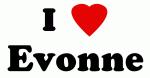 I Love Evonne