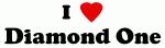 I Love Diamond One