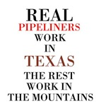 REAL PIPELINERS WORK IN TEXAS