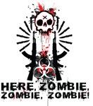Here zombie, zombie