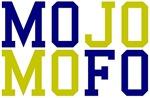 MOJO MOFO
